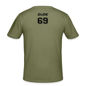 69 dude/sizes mid+ - Men's Slim Fit T-Shirt
