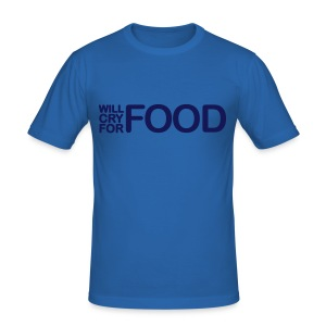 will cry 4 food - Men's Slim Fit T-Shirt