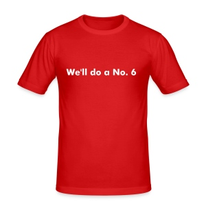 Lets Do A No. 6 - Men's Slim Fit T-Shirt
