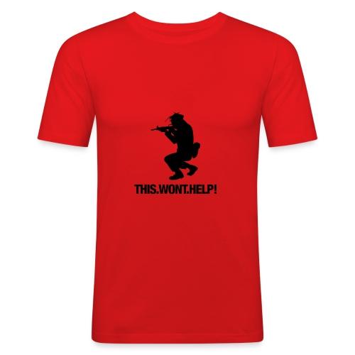 this wont help - Camiseta ajustada hombre