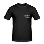 T-Shirts ~ Männer Slim Fit T-Shirt ~ Fanboy Edition