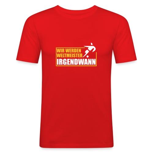 Weltmeister / Irgendwann - Männer Slim Fit T-Shirt