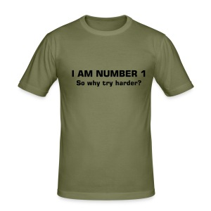 I am Number 1 why try harder - Men's Slim Fit T-Shirt