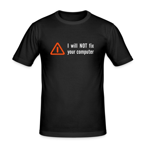 I will not, T-Shirt, zwart. - slim fit T-shirt
