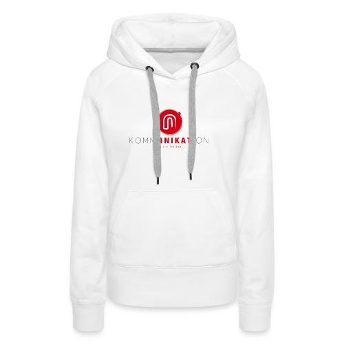 Sei ein Unikat! - Frauen Premium Hoodie