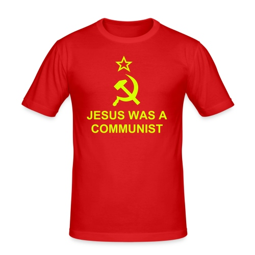 Jesus was a Communist - Men's Slim Fit T-Shirt