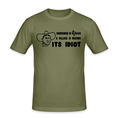 Lost idiot from Texas.. - slim fit T-shirt