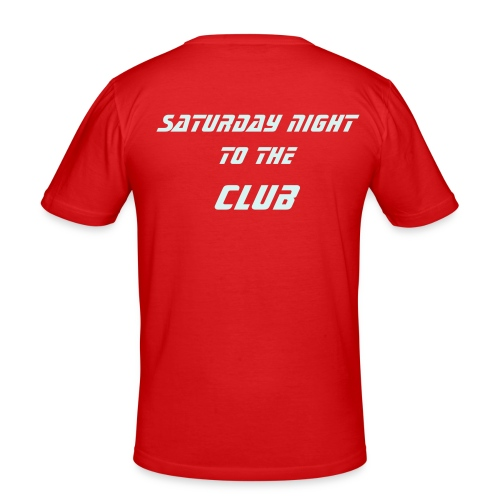 saturday night to the club - T-shirt près du corps Homme
