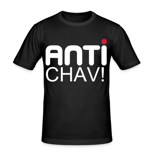 Skinny Anti Chav (£14.90 - Men's Slim Fit T-Shirt