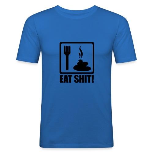Eat Shit Mens - Men's Slim Fit T-Shirt