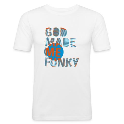 God made me funky - Männer Slim Fit T-Shirt