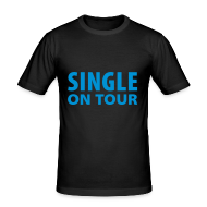 T-shirts ~ slim fit T-shirt ~ SINGLE ON TOUR