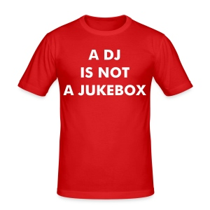A DJ IS NOT A JUKEBOX PROMOSHIRT - Männer Slim Fit T-Shirt