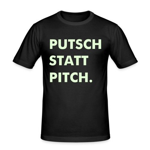 Putsch oder Pitch? - Männer Slim Fit T-Shirt