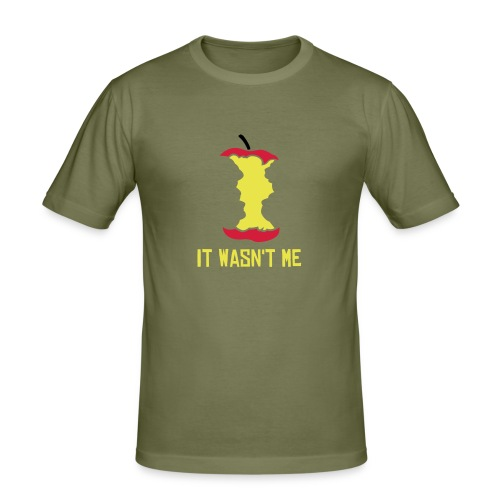 It wasn't me - slim fit T-shirt