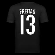 T-Shirts ~ Männer Slim Fit T-Shirt ~ FREITAG 13 (Away)