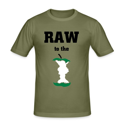 RAW TO THE CORE! - Men's Slim Fit T-Shirt