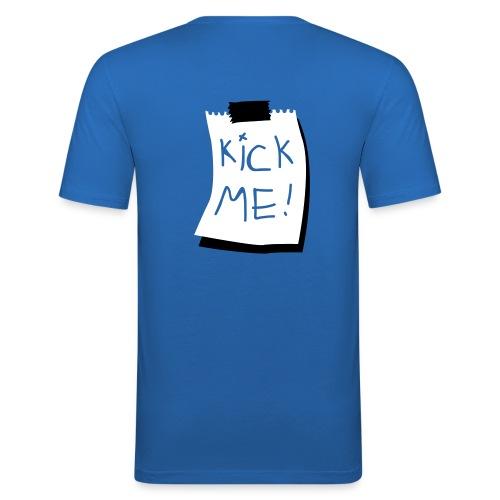 Kick me - Männer Slim Fit T-Shirt