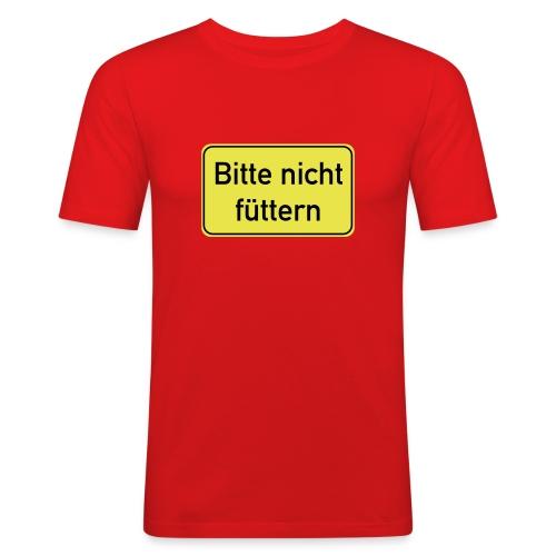 Bitte nicht füttern - Männer Slim Fit T-Shirt
