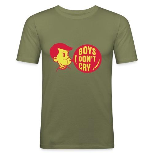 Boys don´t cry - Shirt - Männer Slim Fit T-Shirt