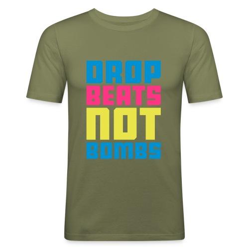 Drop Beats Not Bombs - Männer Slim Fit T-Shirt