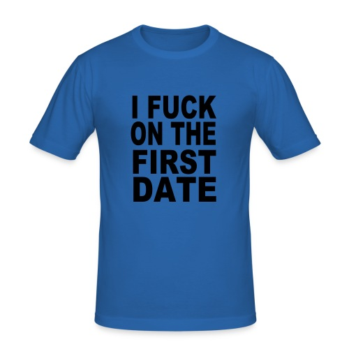 Fuck On the first date - T-shirt près du corps Homme