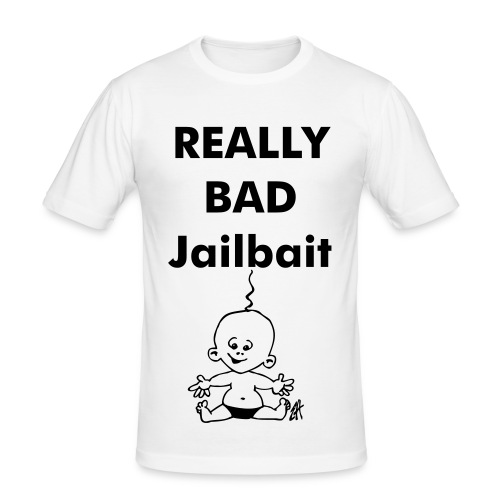 Really bad jailbait - Men's Slim Fit T-Shirt