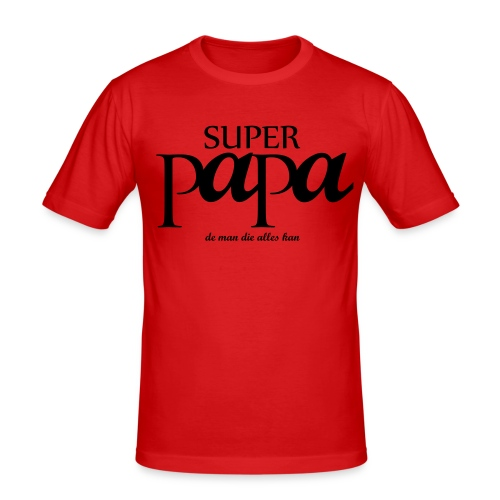 SUPER PAPA - slim fit T-shirt