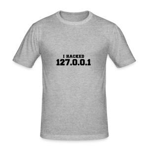 I HACKED 127.0.0.1 - Männer Slim Fit T-Shirt