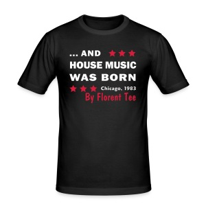 Face : And House Music Was Born ; Dos :  - Tee shirt près du corps Homme