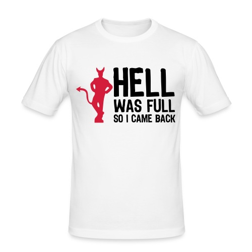 HELL WAS FULL - Slim Fit T-skjorte for menn