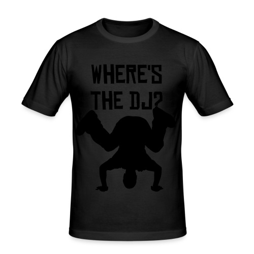 where's the dj? - Camiseta ajustada hombre