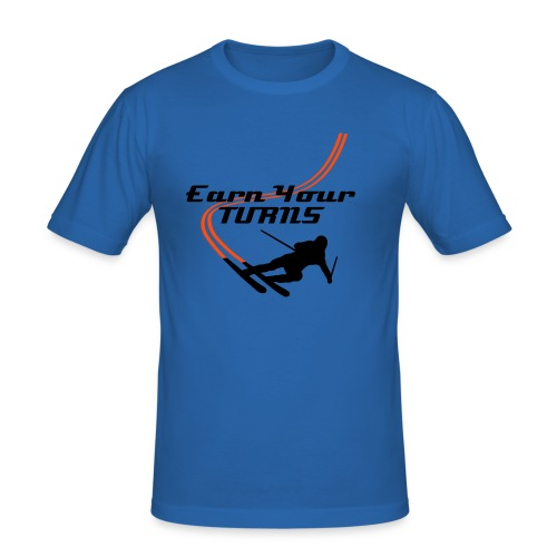 Earn Your Turns T-skjorte  - Slim Fit T-skjorte for menn