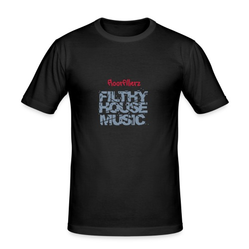 floorfillerz mens slim fit 'filthy' - Men's Slim Fit T-Shirt