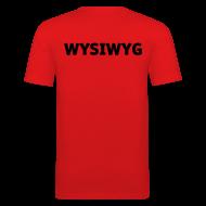 T-Shirts ~ Männer Slim Fit T-Shirt ~ WYSIWYG