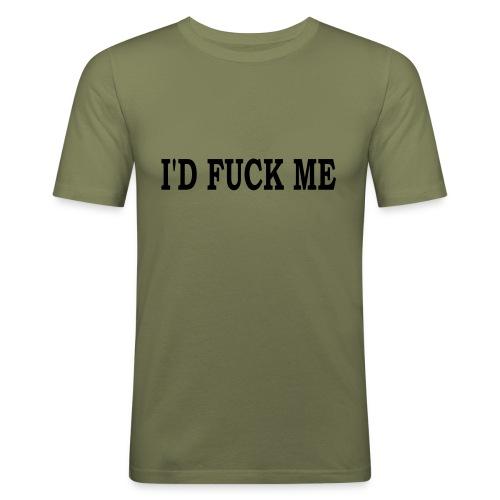 Mens I'd Fuck ME T-Shirt - Men's Slim Fit T-Shirt