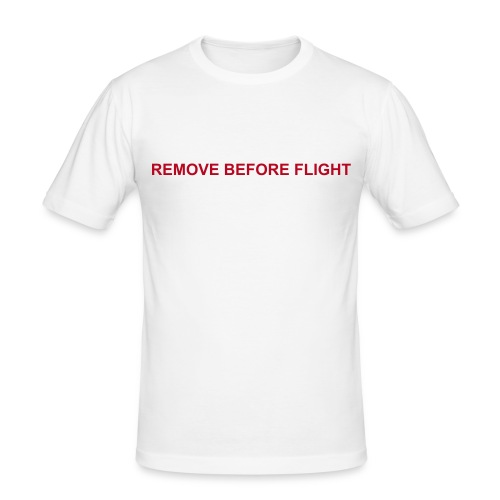 Shirt Slim - Remove before flight - flock - Männer Slim Fit T-Shirt