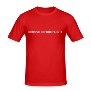 Shirt mit Namen auf Rückseite - REMOVE BEFORE FLIGHT - Männer Slim Fit T-Shirt