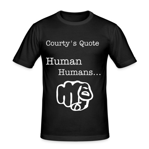 Courty's Quotes - Men's Slim Fit T-Shirt