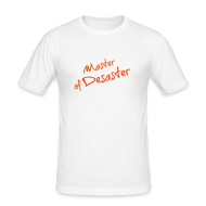 T-Shirts ~ Männer Slim Fit T-Shirt ~ Master of Desaster HERREN