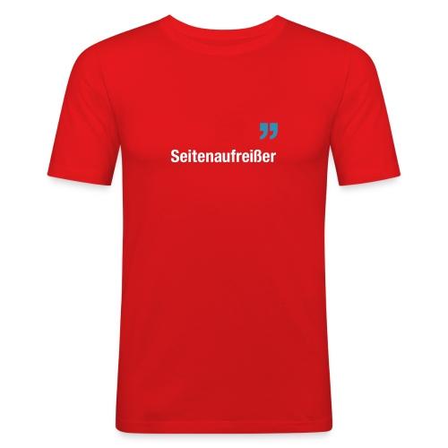 Seitenaufreißer - Männer Slim Fit T-Shirt