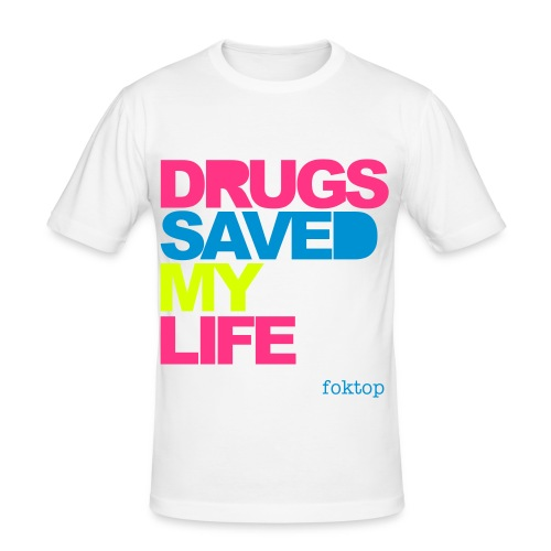 DRUGS SAVED MY LIFE WHITE MEN - T-shirt près du corps Homme