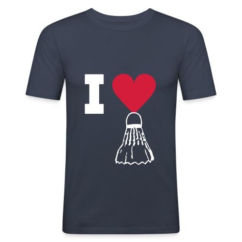 I love badminton - T-shirt près du corps Homme