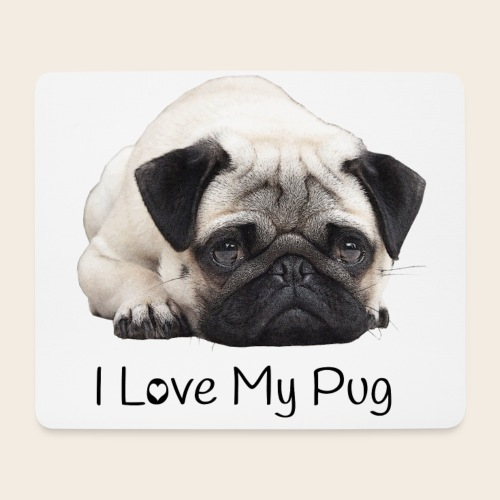 I Love my Pug Mouspad - Mousepad (Querformat)