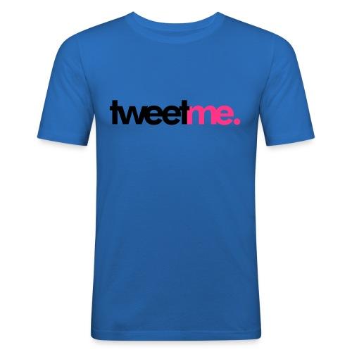 tweet me mens - Men's Slim Fit T-Shirt