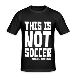 This Is Not Soccer - Men's Slim Fit T-Shirt
