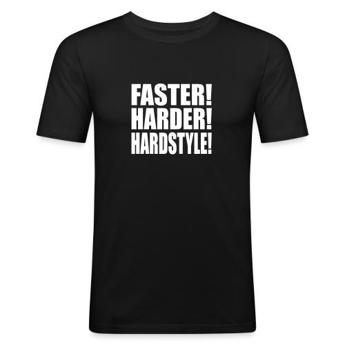 Faster, Harder, Hardstyle - T-shirt près du corps Homme
