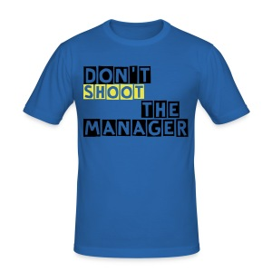 T-Shirt, slim fit, Don't shoot the manager, mannen shirt - slim fit T-shirt