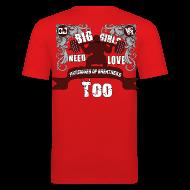 T-Shirts ~ Men's Slim Fit T-Shirt ~ Big Girls Need Love Too BACK