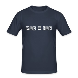 Mud = Fun - Men's Slim Fit T-Shirt